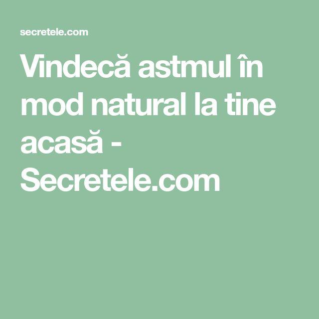 Vindecă astmul în mod natural la tine acasă - Secretele.com
