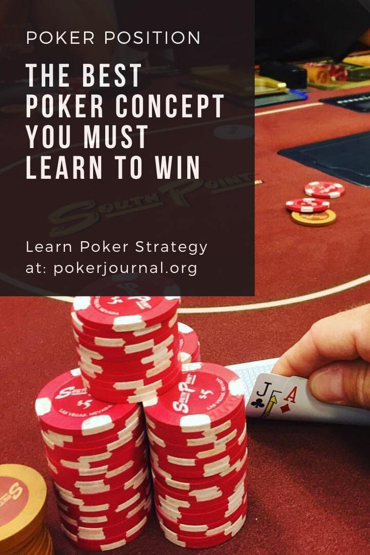Poker Position The Best Poker Concept You Must Learn To Win In 2021 Poker Fun Card Games Casino Table Games