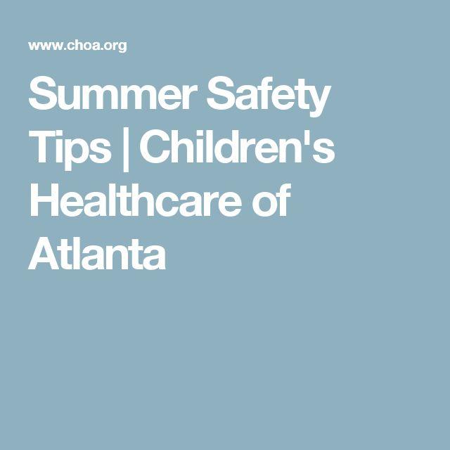 Summer Safety Tips   Children's Healthcare of Atlanta