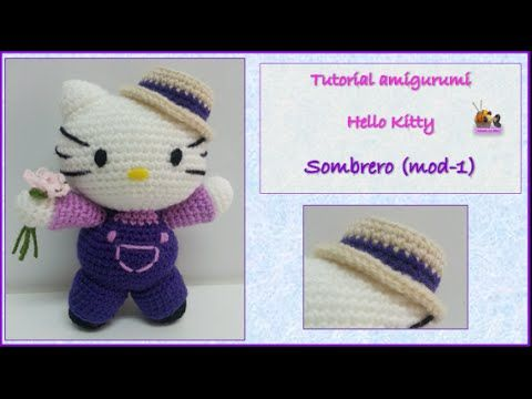 Tutorial amigurumi Hello Kitty - Sombrero (mod-1) - YouTube