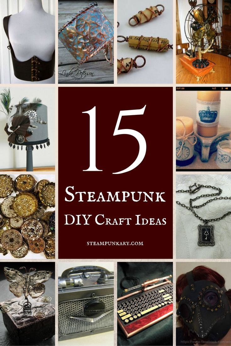 These steampunk DIY craft ideas are great for those who are looking to expand their own collection of steampunk decor or Cosplay props.
