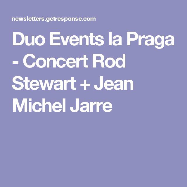 Duo Events la Praga - Concert Rod Stewart + Jean Michel Jarre