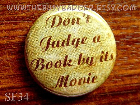 Pin or Magnet  SF34  Don't Judge a Book by its by TheBusyBadger, $1.60