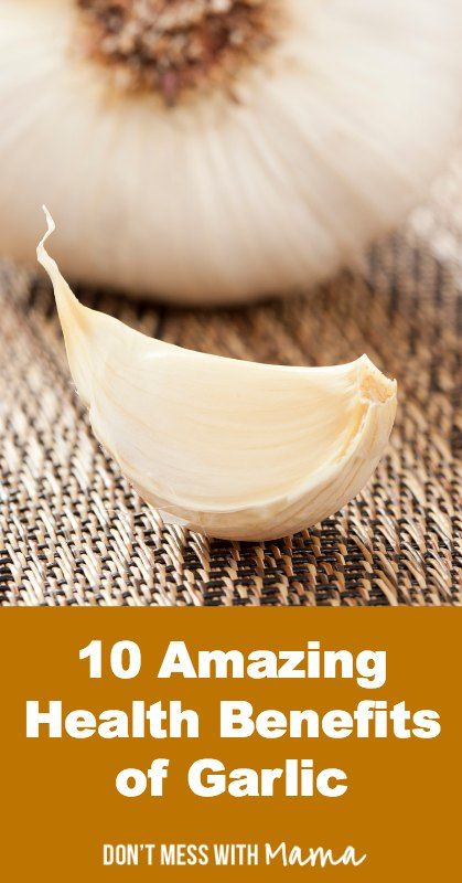 10 Amazing Health Benefits of Garlic - DontMesswithMama.com