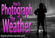 How To Photograph The Weather #photography #phototips http://www.digital-photo-secrets.com/tip/6641/how-to-photograph-the-weather/