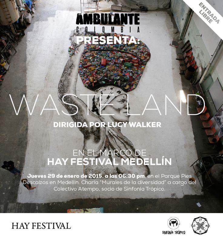 Ambulante Presenta en Waste Land, dirigida por Lucy Walker, en el marco del HAY Festival Medellín. #Cine #Movie #Documental #Documentary #Colombia