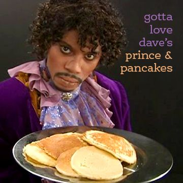 Breakfast inspirations from Prince --- #ThirdThursdayInApril #Breakfast #Prince #DaveChappelle