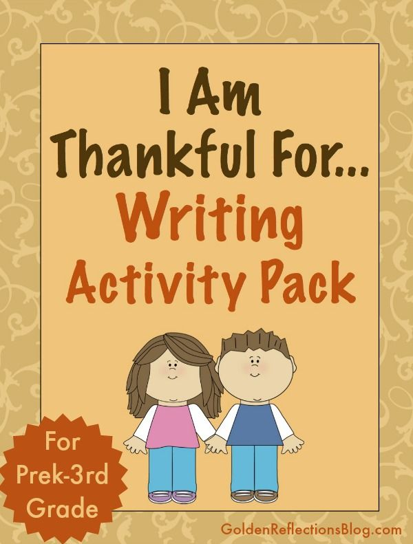 A Thanksgiving writing activity printable packet for ages preschool through 3rd grade. www.GoldenReflectionsBlog.com