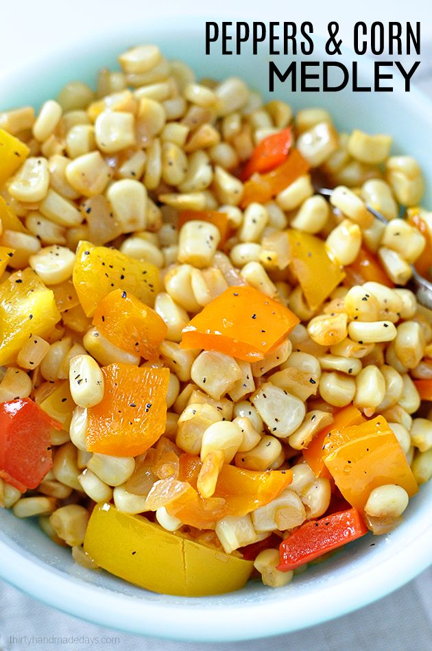 Simple healthy side dish - Peppers and Corn Medley from Thirty Handmade Days