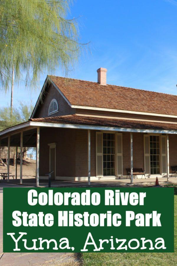 Army Depot And Colorado River History In Yuma Arizona Arizona Colorado River Yuma Arizona