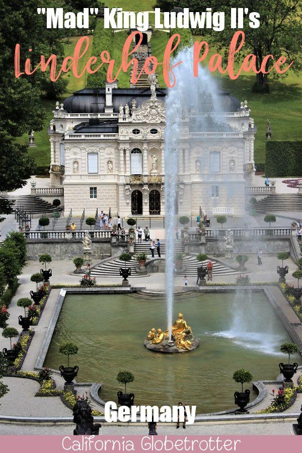 King Ludwig Ii Of Bavaria S Schloss Linderhof Germany Castles Linderhof Palace Beautiful Castles
