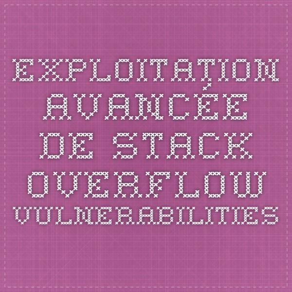 Exploitation Avancée de Stack Overflow Vulnerabilities
