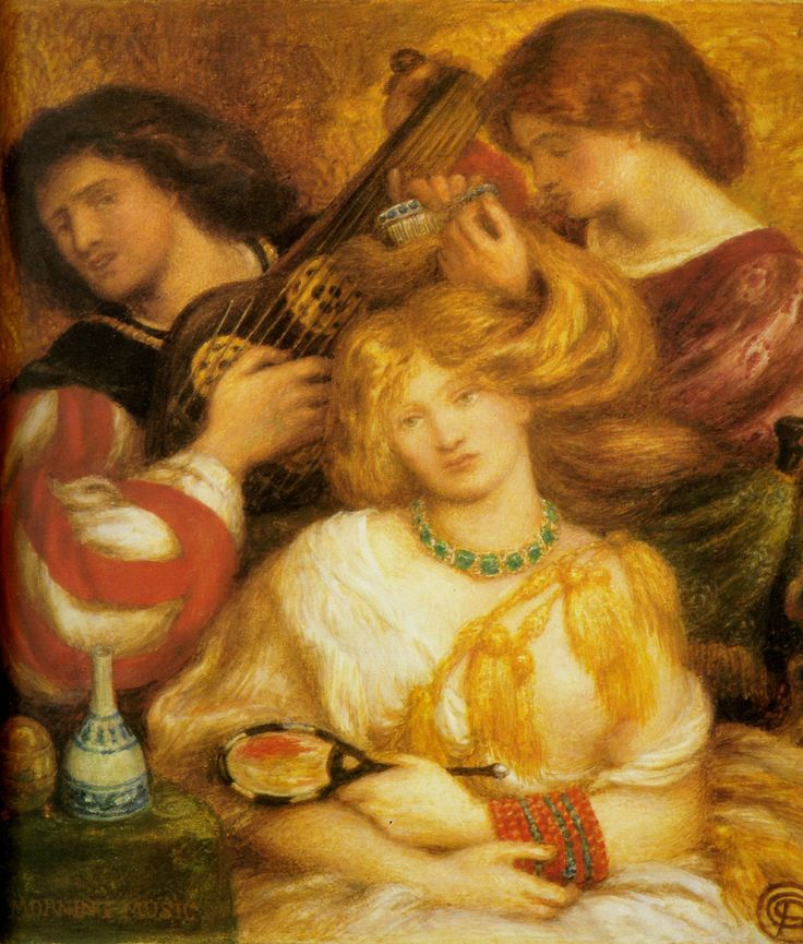 Morning music ~ Dante Gabriel Rossetti (English, 1828-1882)