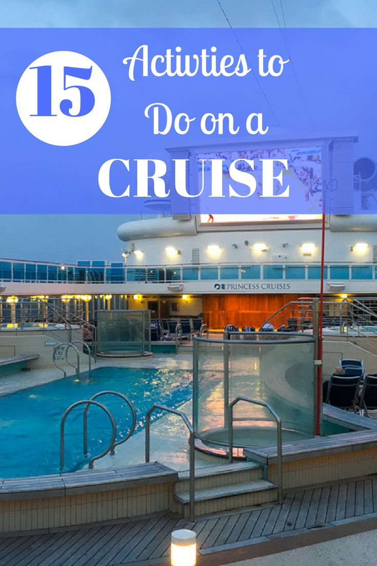Cruises are a great way to experience different countries while relaxing on board. Here are 15 activities to do on a cruise!