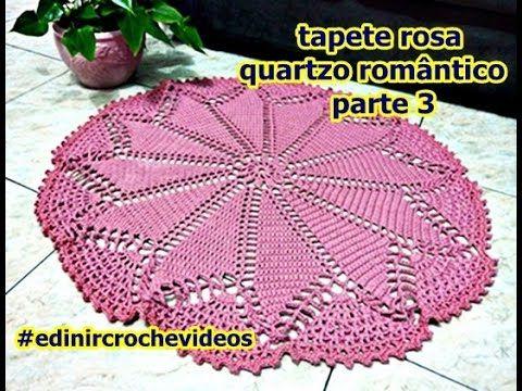 TAPETE DE CROCHÊ ROSA QUARTZO ROMÂNTICO PARTE 4 | DIY - CROCHET - YouTube