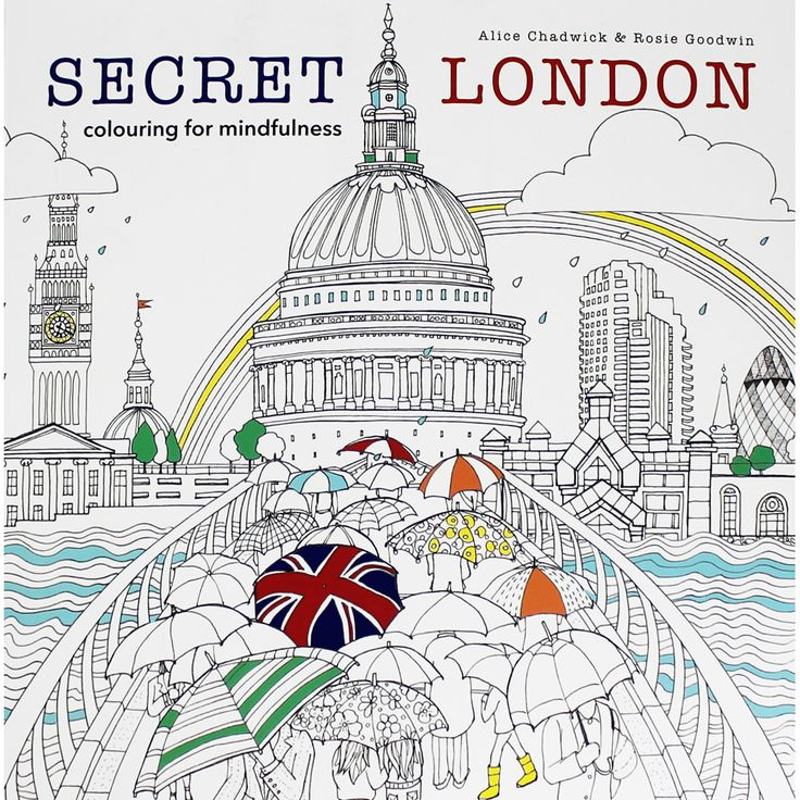 Secret London - Colouring For Mindfulness by Alice Chadwick & Rosie Goodwin | Adult Colouring Books at The Works