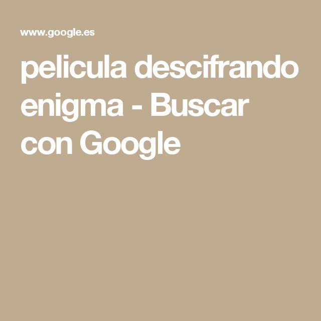 pelicula descifrando enigma - Buscar con Google
