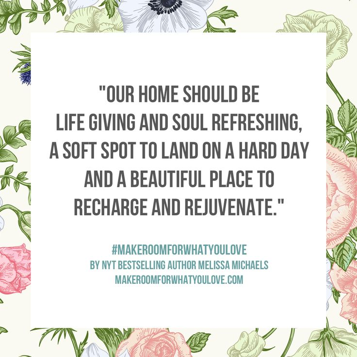 Quote from Make Room for What You Love - book by NYT Bestselling Author Melissa Michaels of The Inspired Room