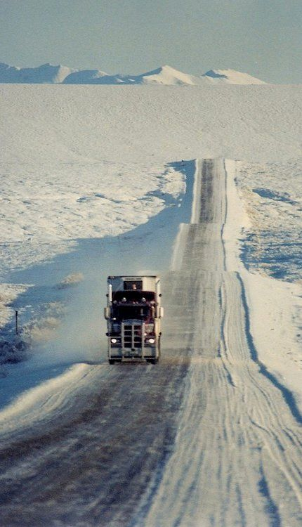 Ice Road.. Alaska…….IT'S A FAR DISTANCE TO THE LOCAL TEA SHOPPE, TRUCKER MAN……JUST KEEP ROLLING………ccp