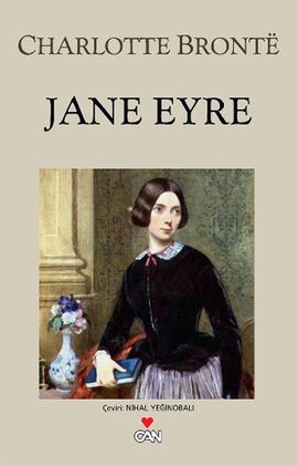 jane eyre - charlotte bronte - can yayinlari  http://www.idefix.com/kitap/jane-eyre-charlotte-bronte/tanim.asp