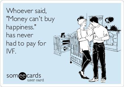 "Whoever said, ""Money can't buy happiness."" has never had to pay ..."