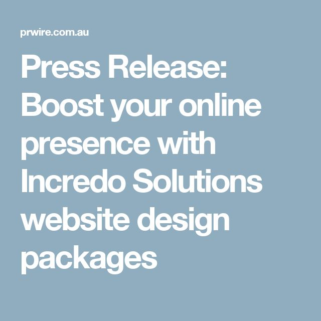 Press Release: Boost your online presence with Incredo Solutions website design packages