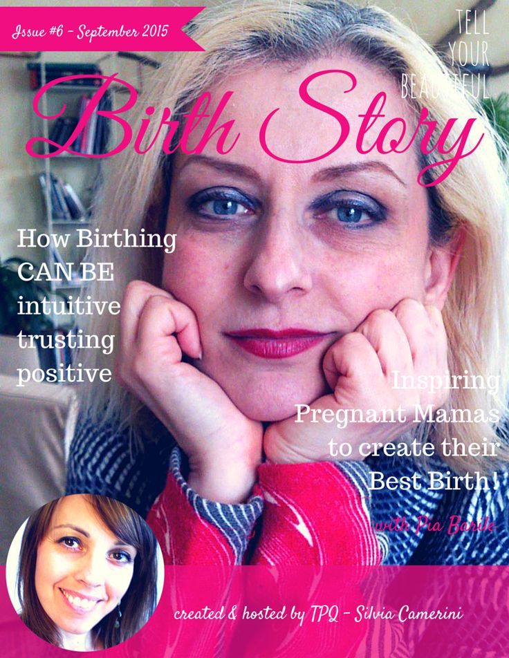 http://pregnanciesqueen.com/birthstories/pia-barile/  Pia's Birth Story is positive and beautiful. Everything went well! Find out how this can be possible for You too! Get inspired by this storytelling to create Your best birth!