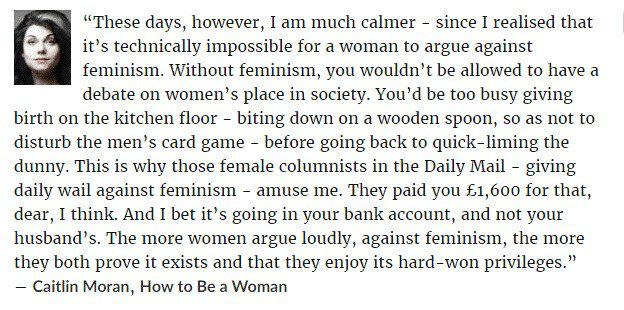 Yes but we would like feminism to be respected a bit more, forgive me if I'm wrong, but are you saying we shouldn't like feminism, to prove it exists? We want ACTUAL equality