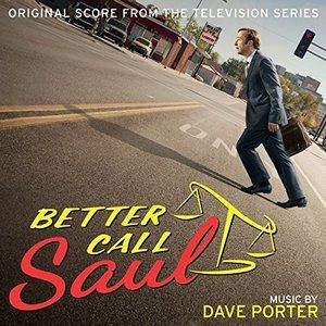 Original Soundtrack (Score OST) from the AMC's series Better Call Saul. Music composed by Dave Porter.  Better Call Saul Score by @DavePorterMusic #DavePorter #BetterCallSaul #soundtrack #BreakingBad #Series #AMC #Score