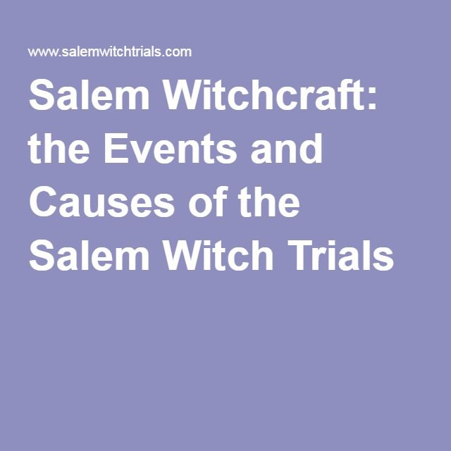 the events involved in the salem witch hysteria Scapegoat hysteria: a comparison of the salem witch trials and the red scare andreanna hughes scapegoat hysteria: a comparison of the salem witch trials and the red scare the.
