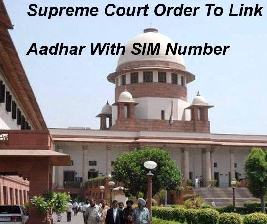 Supreme Court Order To Link Aadhar With Mobile Number  #linkmobilenumberwithaadharcard, #linkmobilesimtouid, #seeduidtosimcard