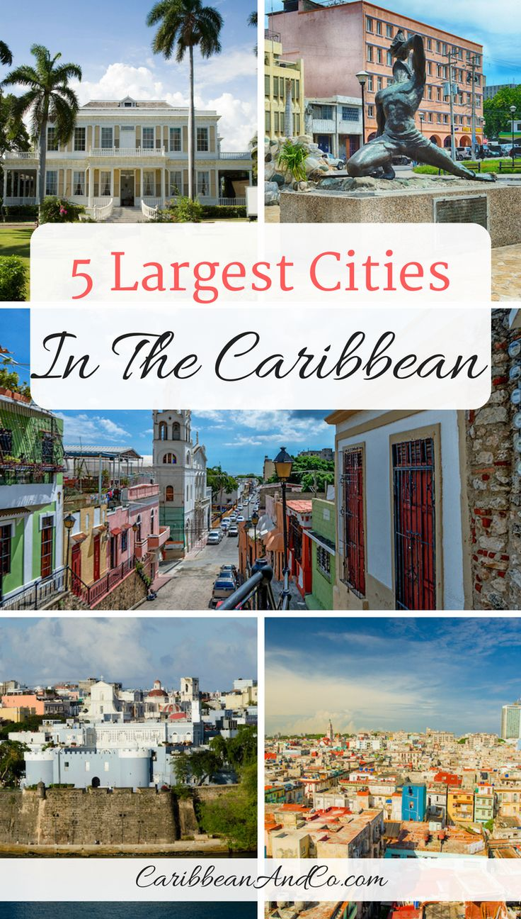 Santo Domingo in the Dominican Republic tops the list of largest cities in the Caribbean. Find out who what other cities in the Caribbean make up the top five list!  #CaribbeanTravel