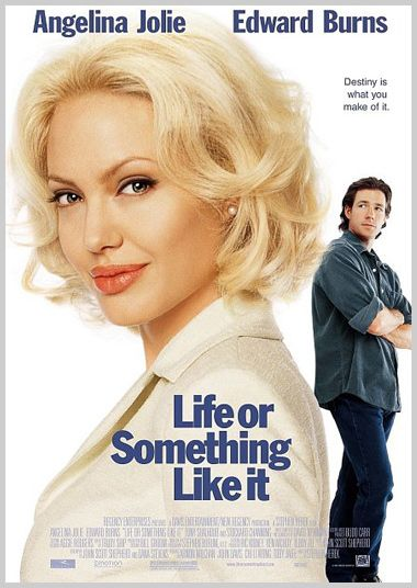 Life Or Something Like It (2002) - This movie poster made Angelina Jolie look like an older lady with bad hair and the guy look ridiculously bored in an awkward stance. How is this romantic or funny? Additionally the text is plain and the staring names are slapped at the top without any real thought to placement or style. Can't believe this was a poster for a modern theatrically released film.