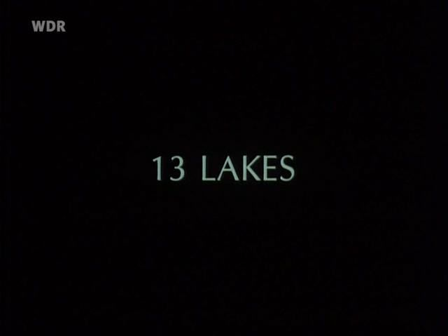 13 Lakes (2004). D: James Benning. Selected in 2014.