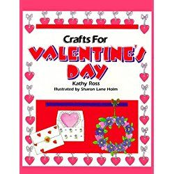 Crafts/Valentine'S Day(Trd/Pb) (Holiday Crafts for Kids)