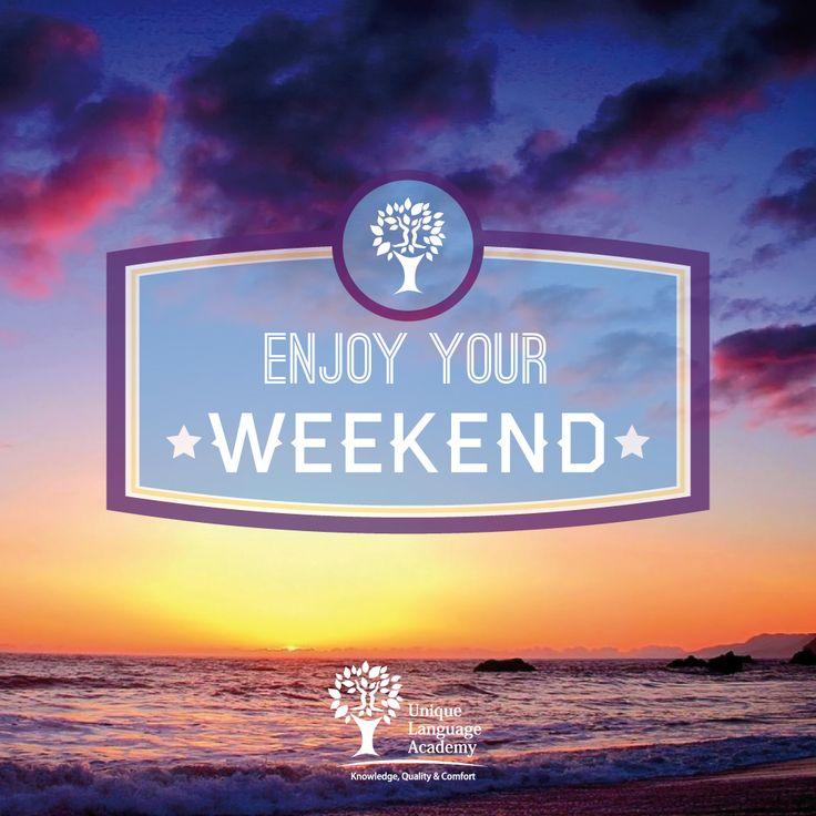 Enjoy your weekend https://www.facebook.com/UniqueLanguageAcademy #weekend #friday #saturday #sunday #fun #beach #english #quote #life #sea #sky #typography