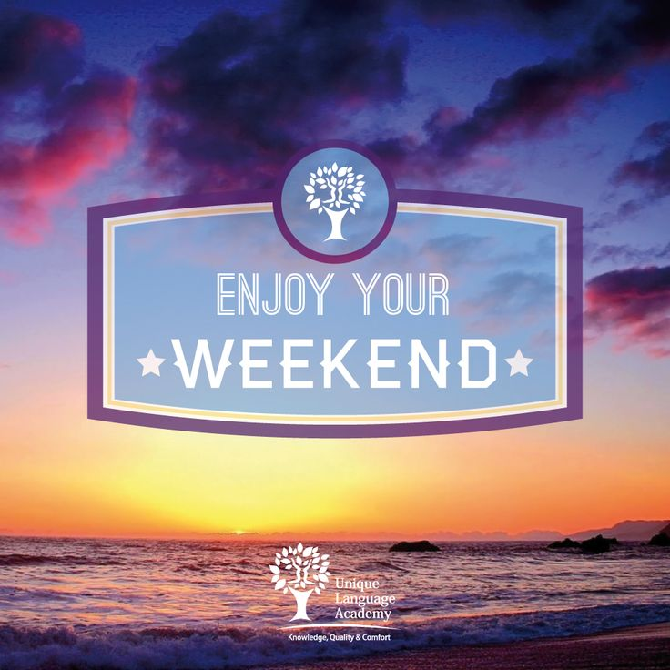 Enjoy your weekend https://www.facebook.com/UniqueLanguageAcademy #weekend #friday #saturday #sunday #fun #beach #english #quote #life #sea #sky #typography