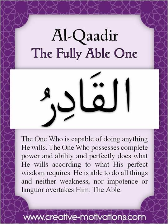 The 99 Countdown-- Day 88: Al Qaadir. Follow on Facebook: http://on.fb.me/O4NQE7 --or-- http://on.fb.me/1hZhhCF