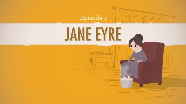 Reader, it's Jane Eyre - Crash Course Literature 207 (John Green makes me love him even more than I already did, which is some feat.  IN A WtNV shirt!!! *hyperventilates*)
