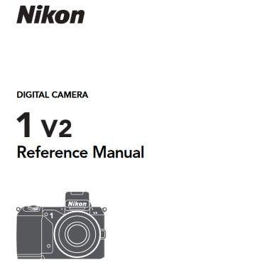 Nikon 1 V2 Manual, Camera Owner User Guide and