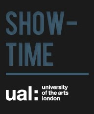 SHOW-TIME - University of the Arts London online gallery of latest Artists and Designers