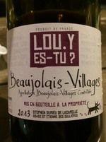 """ LOU Y ES-TU ? "" eh oui ! des Vignerons en Beaujolais Villages, cépage : gamay #vinnaturel #vegan #sansgluten via @Mj0glutenVG  #zerogluten #vegebrest"