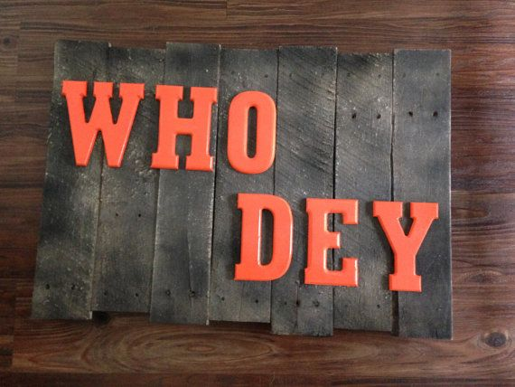 WHO DEY- Cincinnati bengals pallet sign on Etsy, $50.00