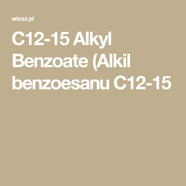 C12-15 Alkyl Benzoate (Alkil benzoesanu C12-15