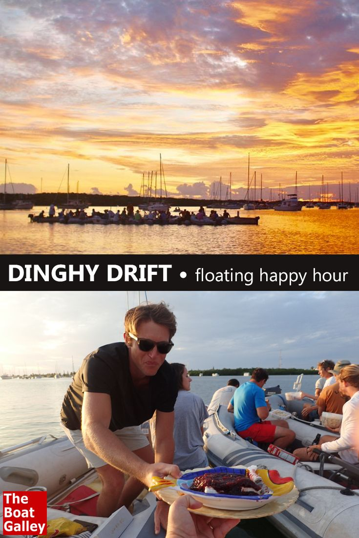 Dinghy drift or raft-up is a floating party -- generally for happy hour and a gorgeous sunset, shared with friends. How to make it happen! via @TheBoatGalley