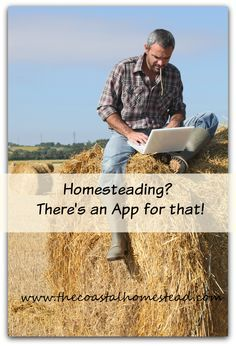 Apps for all of your homesteading, farming or gardening needs