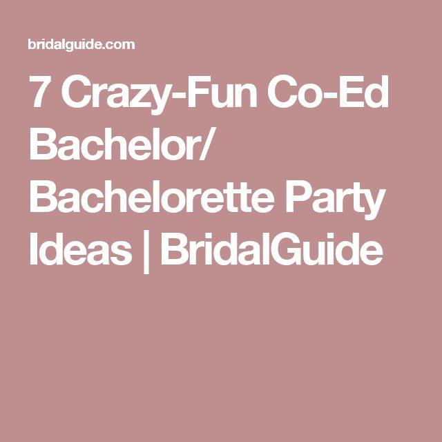 7 Crazy Fun Co Ed Bachelor Bachelorette Party Ideas Stt Bach