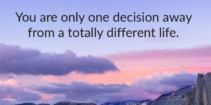 """Remember, """"you are only one decision away from a totally different life,"""" a much better and happier way of living. ... Learn more http://lds.org/youth/for-the-strength-of-youth/agency-and-accountability #ChoicesMatter #ChooseWisely #ShareGoodness"""