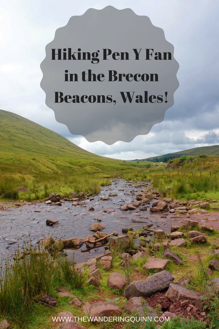 Hiking Pen Y Fan in the Brecon Beacons, Wales! | The Wandering Quinn