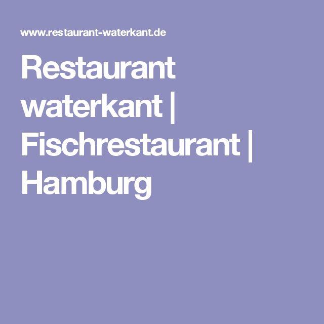 Restaurant waterkant   Fischrestaurant   Hamburg